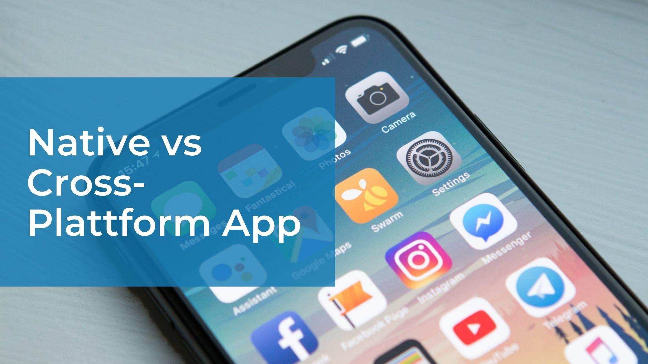 Blog-Banner Native vs Cross-Plattform App
